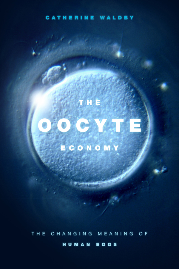 The Oocyte Economy