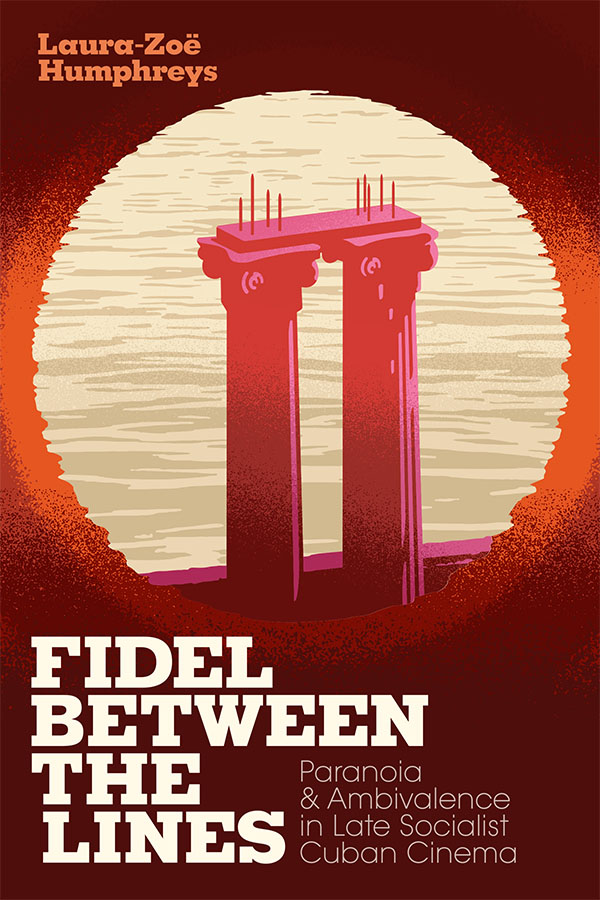 Fidel between the Lines