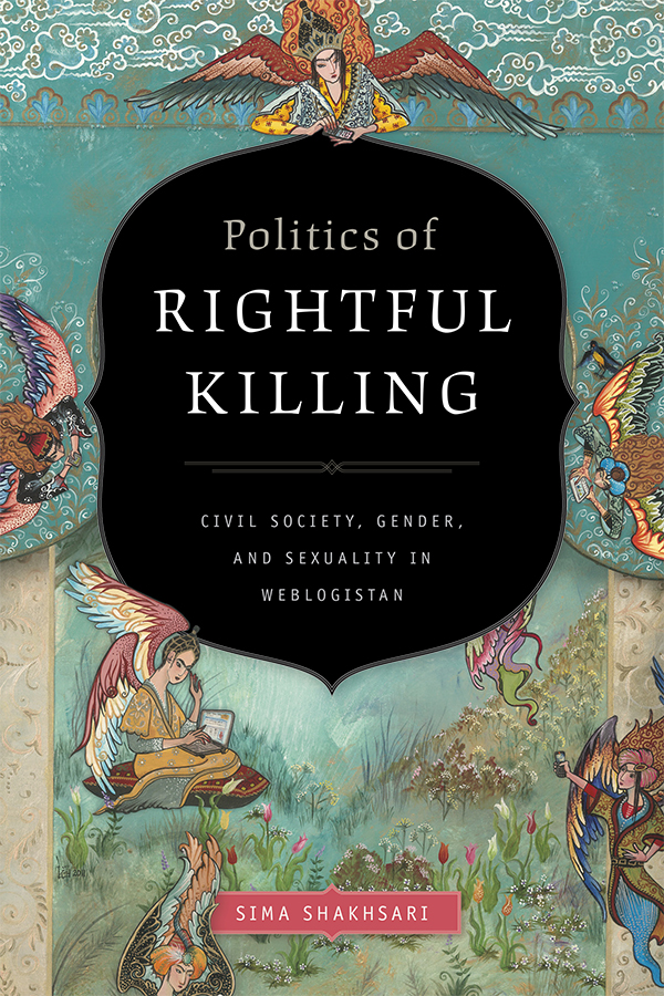Politics of Rightful Killing