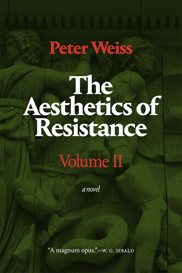 The Aesthetics of Resistance, Vol. 2