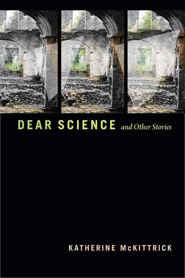 Dear Science and Other Stories cover