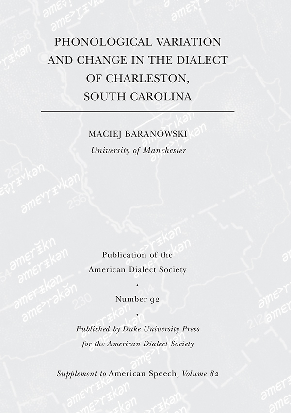 Phonological Variation and Change in the Dialect of Charleston, South Carolina825