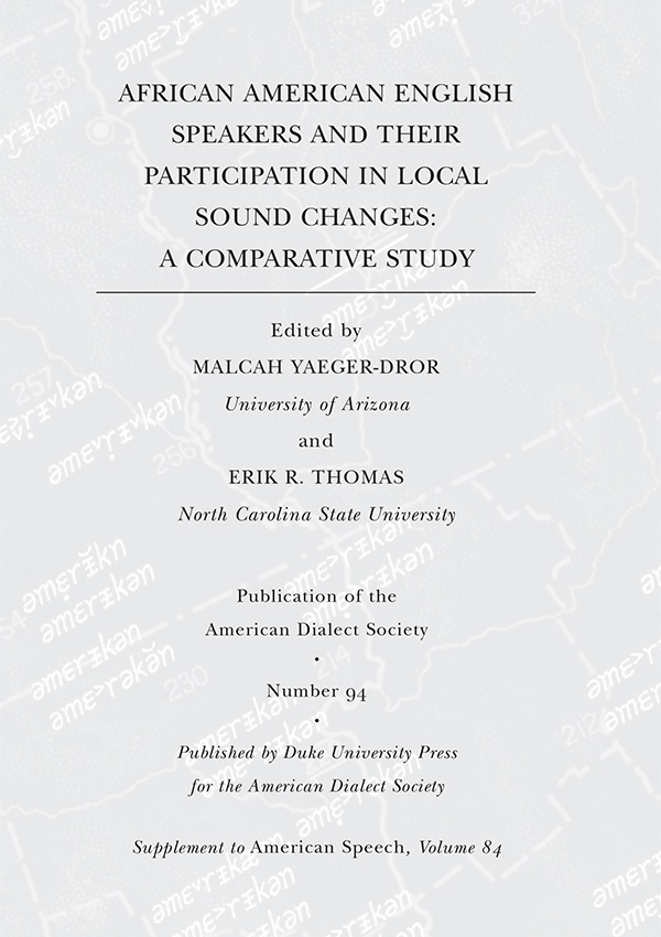 African American English Speakers and Their Participation in Local Sound Changes845