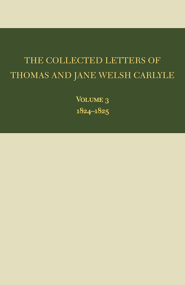 The Collected Letters of Thomas and Jane Welsh Carlyle31