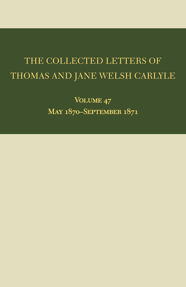 The Collected Letters of Thomas and Jane Welsh Carlyle 47
