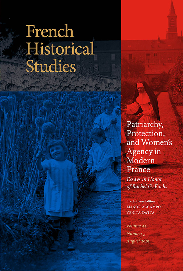 Patriarchy, Protection, and Women's Agency in Modern France - New