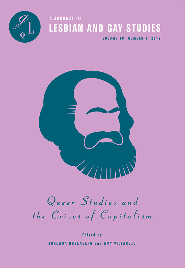 Queer Studies and the Crises of Capitalism