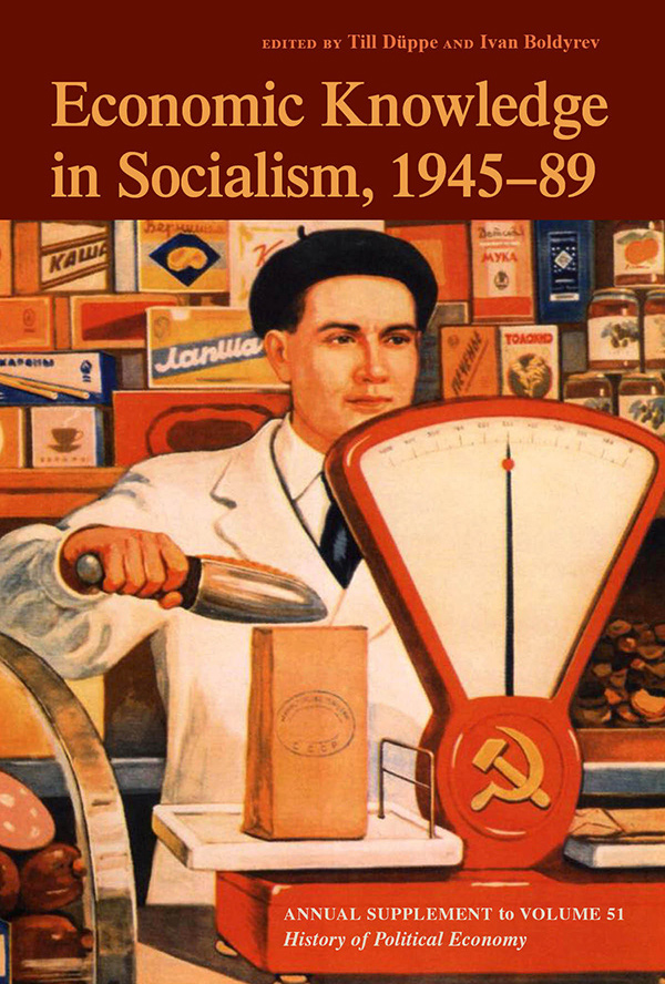 Economic Knowledge in Socialism, 1945-89