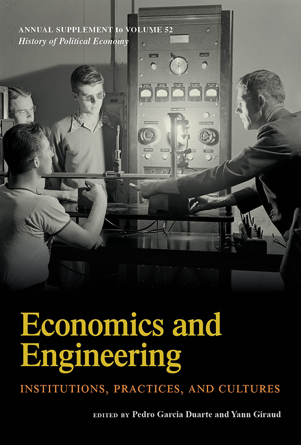 Economics and Engineering: Institutions, Practices, and Cultures - New