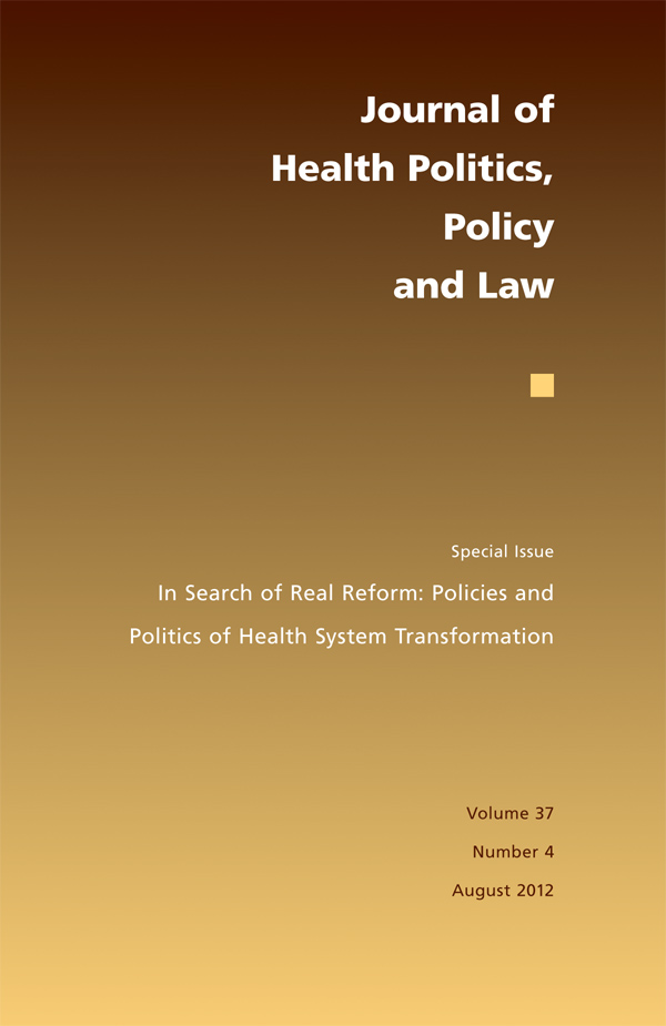 In Search of Real Reform: Policies and Politics of Health System Transformation