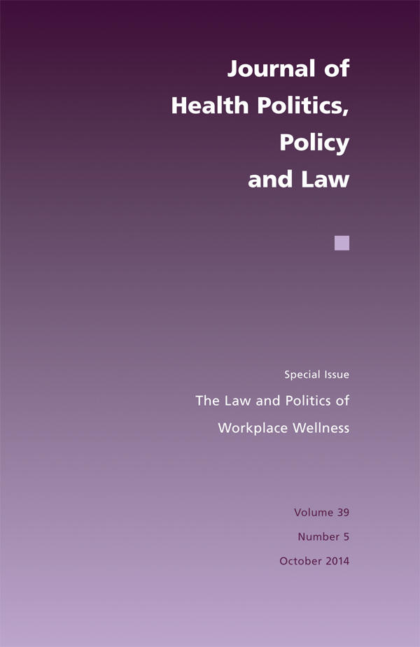 The Law and Politics of Workplace Wellness395