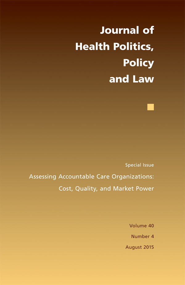 Assessing Accountable Care Organizations: Cost, Quality, and Market Power