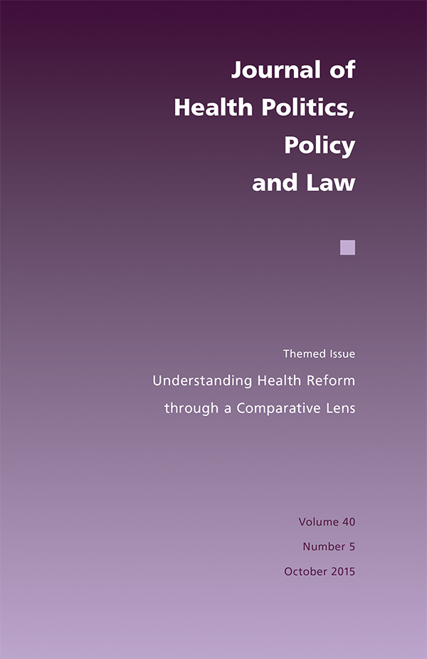 Themed Issue: Understanding Health Reform through a Comparative Lens