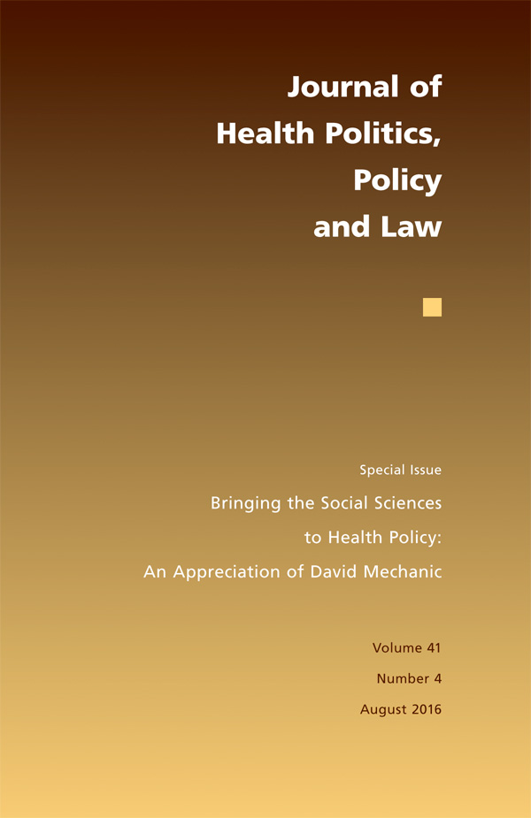 Bringing the Social Sciences to Health Policy: An Appreciation of David Mechanic