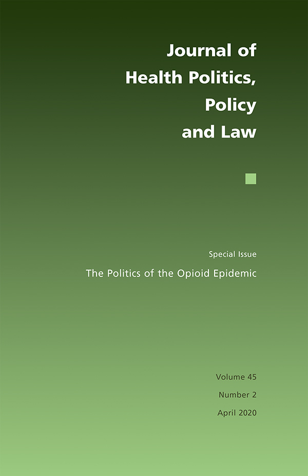 The Politics of the Opioid Epidemic