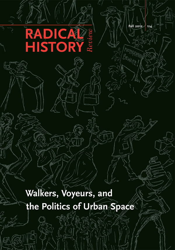 Walkers, Voyeurs and the Politics of Urban Space123