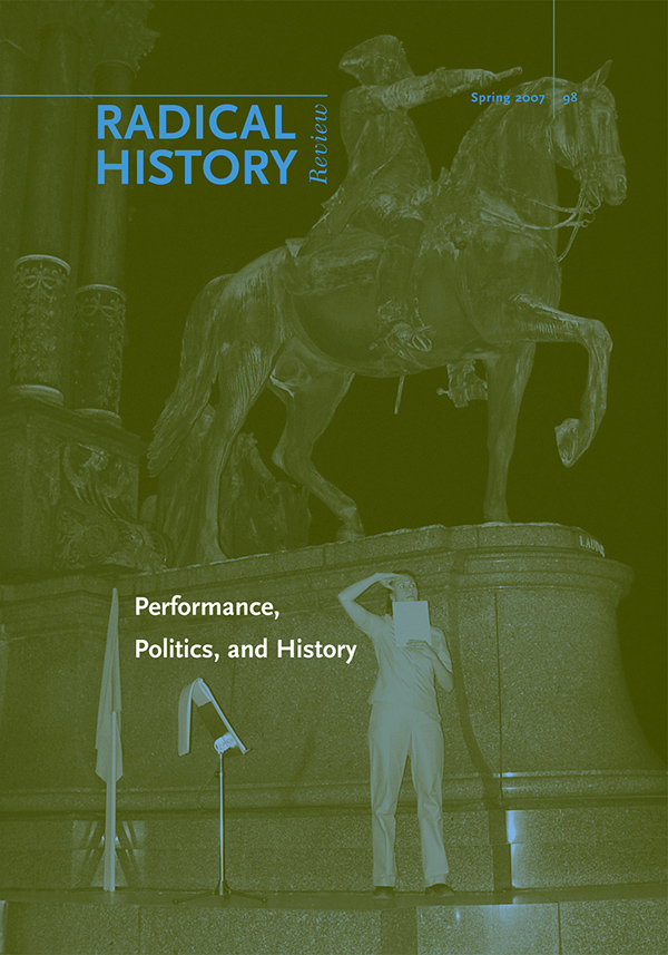 Performance, Politics, and History798