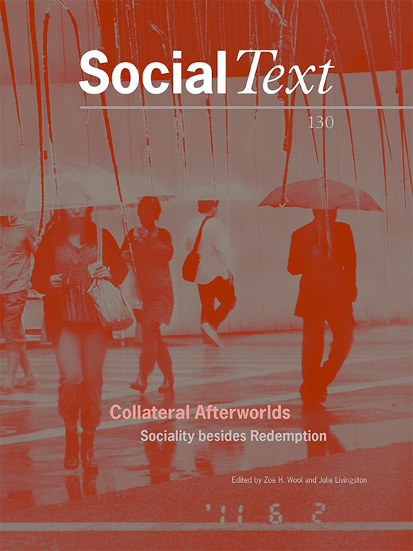 Collateral Afterworlds: Sociality Besides Redemption351