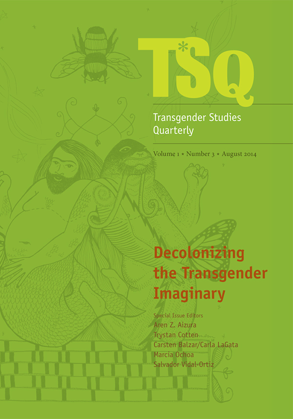 Decolonizing the Transgender Imaginary13