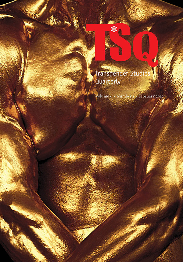 TSQ: Transgender Studies Quarterly 6:161