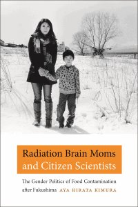 Radiation Brain Moms and Citizen Scientists