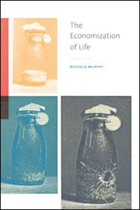 The Economization of Life